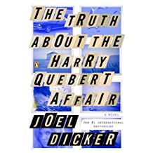 The Truth About the Harry Quebert Affair: A Novel (English Edition)