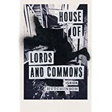 House of Lords and Commons: Poems (English Edition)