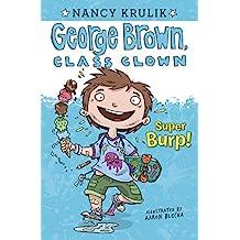 Super Burp! #1 (George Brown, Class Clown) (English Edition)