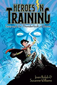 Zeus and the Thunderbolt of Doom (Heroes in Training Book 1) (English Edition)