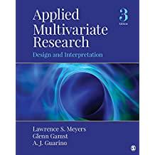 Applied Multivariate Research: Design and Interpretation (English Edition)