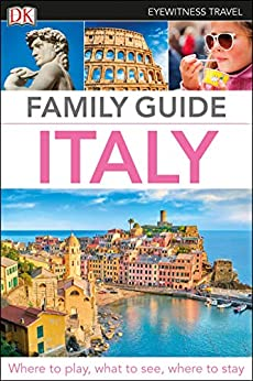 """DK Eyewitness Family Guide Italy (Travel Guide) (English Edition)"",作者:[DK Eyewitness]"