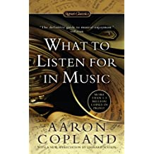 What to Listen For in Music (Signet Classics) (English Edition)