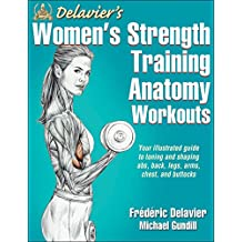 Delavier's Women's Strength Training Anatomy Workouts (English Edition)