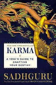 Karma: A Yogi's Guide to Crafting Your Destiny (English Edit