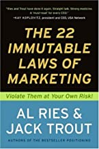 The 22 Immutable Laws of Marketing: Exposed and Explained by the World's Two (English Edition)