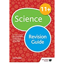 11+ Science Revision Guide: For 11+, pre-test and independent school exams including CEM, GL and ISEB (GP) (English Edition)