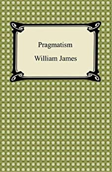 """""""Pragmatism [with Biographical Introduction] (English Edition)"""",作者:[William James]"""
