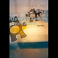 Understanding Animation (English Edition)
