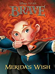 Brave: Merida's Wish (Disney Chapter Book (ebook)) (English Edit