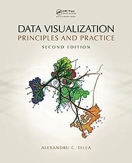 """Data Visualization: Principles and Practice, Second Edition (English Edition)"",作者:[Alexandru C. Telea]"