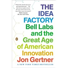 The Idea Factory: Bell Labs and the Great Age of American Innovation (English Edition)