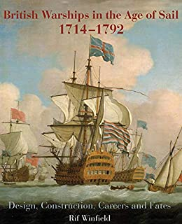 """""""British Warships in the Age of Sail, 1714–1792: Design, Construction, Careers and Fates (English Edition)"""",作者:[Rif Winfield]"""