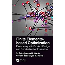 Finite Elements-based Optimization: Electromagnetic Product Design and Nondestructive Evaluation (English Edition)