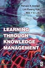 Learning Through Knowledge Management (English Edition)