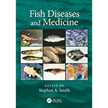 Fish Diseases and Medicine (English Edition)