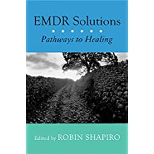 EMDR Solutions: Pathways to Healing (English Edition)