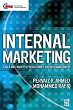 Internal Marketing: Tools and Concepts for Customer-Focused Management (Chartered Institute of Marketing (Paperback)) (Eng...