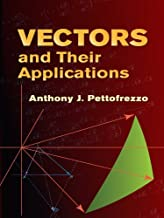 Vectors and Their Applications (Dover Books on Mathematics) (English Edition)