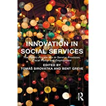 Innovation in Social Services: The Public-Private Mix in Service Provision, Fiscal Policy and Employment (English Edition)