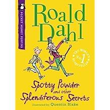 Spotty Powder and other Splendiferous Secrets (English Edition)