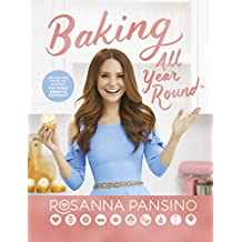 Baking All Year Round: From the author of The Nerdy Nummies Cookbook (English Edition)