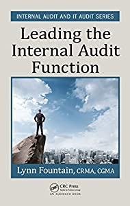 Leading the Internal Audit Function (Internal Audit and IT Audit Book 1) (English Edition)