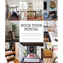 Rock Your Rental: Style, Design, and Marketing Tips to Boost Your Bookings (English Edition)