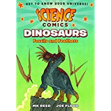 Science Comics: Dinosaurs: Fossils and Feathers (English Edition)