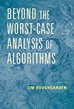 Beyond the Worst-Case Analysis of Algorithms (English Edition)