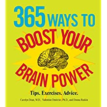 365 Ways to Boost Your Brain Power: Tips, Exercise, Advice (English Edition)