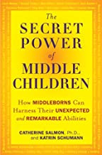 The Secret Power of Middle Children: How Middleborns Can Harness Their Unexpected and Remarkable Abilities (English Edition)