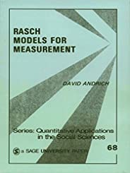 Rasch Models for Measurement: SAGE Publications (Quantitative Applications in the Social Sciences Book 68) (En