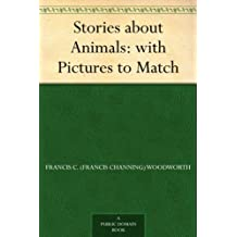 Stories about Animals: with Pictures to Match (English Edition)