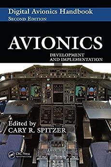 """Avionics: Development and Implementation (The Avionics Handbook, Second Edition Book 37) (English Edition)"",作者:[Cary R. Spitzer]"