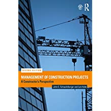 Management of Construction Projects: A Constructor's Perspective (English Edition)