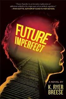 Future Imperfect (English Edition)