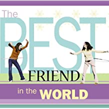 The Best Friend in the World (English Edition)