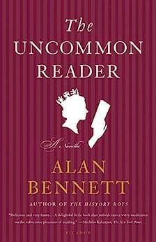 """The Uncommon Reader: A Novella (English Edition)"",作者:[Alan Bennett]"