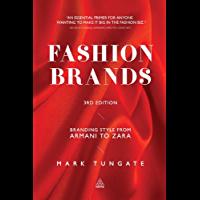 Fashion Brands: Branding Style from Armani to Zara (English…
