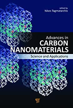 """Advances in Carbon Nanomaterials: Science and Applications (English Edition)"",作者:[Nikos Tagmatarchis]"