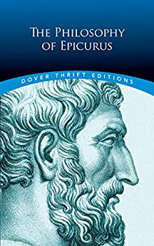 """""""The Philosophy of Epicurus (Dover Thrift Editions) (English Edition)"""",作者:[Epicurus, George K. Strodach]"""