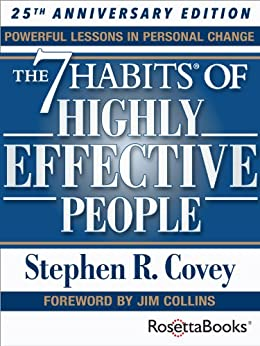 """""""The 7 Habits of Highly Effective People: Powerful Lessons in Personal Change (25th Anniversary Edition) (English Edition)"""",作者:[Stephen R. Covey]"""