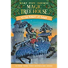 The Knight at Dawn (Magic Tree House Book 2) (English Edition)