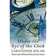 Under The Eye Of The Clock (English Edition)