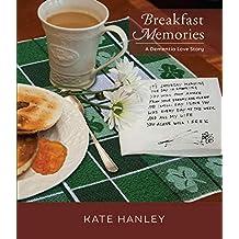 Breakfast Memories: A Dementia Love Story (English Edition)