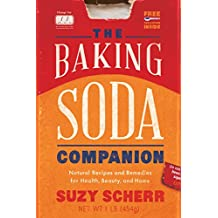 The Baking Soda Companion: Natural Recipes and Remedies for Health, Beauty, and Home (Countryman Pantry) (English Edition)