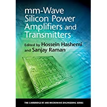 mm-Wave Silicon Power Amplifiers and Transmitters (The Cambridge RF and Microwave Engineering Series) (English Edition)