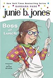 Junie B. Jones #19: Boss of Lunch (English Edition)