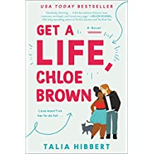Get a Life, Chloe Brown: A Novel (The Brown Sisters Book 1) (English Edition)
